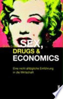 Sex  drugs   economics