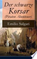 Best Der schwarze Korsar (Piraten Abenteuer) - Vollständige deutsche Ausgabe