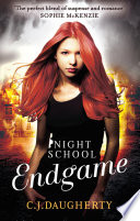 Night School: Endgame by C. J. Daugherty