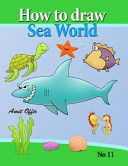 How to Draw Sea World