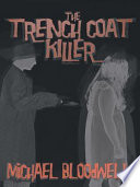 The Trench Coat Killer