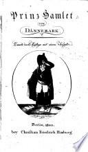 Prinz Hamlet, von Dännemark. [Travestied from Shakspere, by J. F. Schink?]