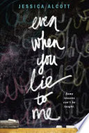Even When You Lie to Me Book PDF