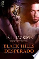 Black Hills Desperado  Black Hills Wolves  3