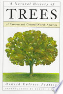 A Natural History of Trees of Eastern and Central North America North America And Identifies A Wide Variety