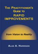 The Practitioner s Guide to Rapid Improvements