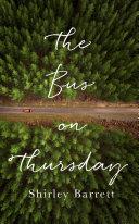 The Bus On Thursday : plummets headlong into a darkly...