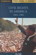 Civil Rights in America  1865 1980