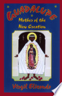 Guadalupe  Mother of the New Creation