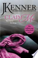 Claim Me  Stark Series Book 2