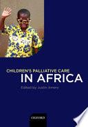 Children s Palliative Care in Africa