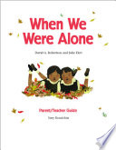 Parent Teacher Guide For When We Were Alone