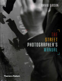 The Street Photographer s Manual