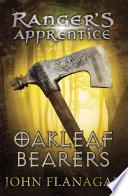 Oakleaf Bearers  Ranger s Apprentice Book 4