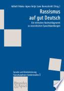 Rassismus auf gut Deutsch