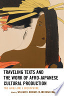 Traveling Texts and the Work of Afro Japanese Cultural Production