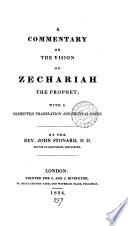 A commentary on the vision of Zechariah the prophet  with a transl  and notes