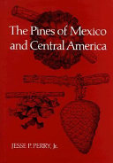 The Pines of Mexico and Central America