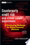 Counterparty Credit Risk And Credit Value Adjustment : adjustment from a leading credit...