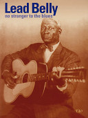 Leadbelly   No Stranger to the Blues