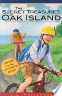 The Secret Treasures of Oak Island