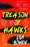 Treason Of Hawks : folklore, it's a wild bronco of a read...