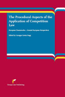 The Procedural Aspects of the Application of Competition Law