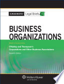 Casenote Legal Briefs for Business Organizations  Keyed to Okelley and Thompson