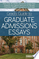 Grad s Guide to Graduate Admissions Essays
