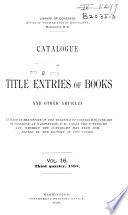 Catalogue Of Title Entries Of Books And Other Articles