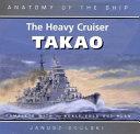 The Heavy Cruiser Takao