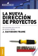 La nueva direcci  n de proyectos