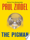 The Pigman Time Written By Pulitzer Prize Winning Author Paul Zindel