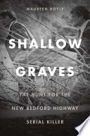 Shallow Graves : 1988 in new bedford, massachusetts, an old...