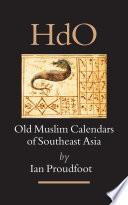Old Muslim Calendars Of Southeast Asia