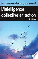 L'intelligence collective en action