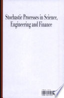 Stochastic Processes In Science Engineering And Finance