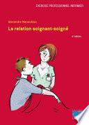 La relation soignant soign   4e   dition   Editions Lamarre