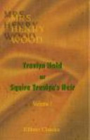 Ebook Trevlyn Hold; Or, Squire Trevlyn's Heir Epub Henry Wood Apps Read Mobile
