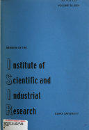 Memoirs of the Institute of Scientific and Industrial Research  Osaka University