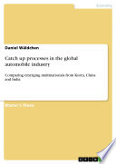 Catch Up Processes In The Global Automobile Industry book