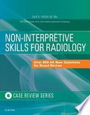 Non Interpretive Skills For Radiology Case Review