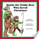 Richie the Teddy Bear Who Saved Christmas