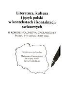 Literatura, kultura i język polski w kontekstach i kontaktach światowych