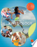 Foundations of Kinesiology  A Modern Integrated Approach