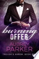 Burning Offer  Trevor s Harem Book One