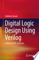 Digital Logic Design Using Verilog