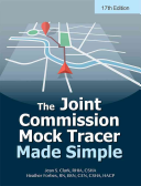 The Joint Commission Mock Tracer Made Simple