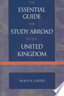 The Essential Guide for Study Abroad in the United Kingdom