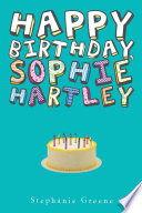 Happy Birthday  Sophie Hartley